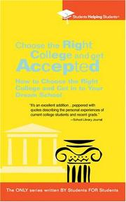Cover of: Choose the Right College and Get Accepted | Students Helping Students