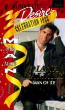 Cover of: Man Of Ice (Man Of The Month, Celebration 1000) | Diana Palmer