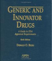 Cover of: Generic And Innovator Drugs | Aspen Publishers