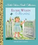 Cover of: The Eloise Wilkin Treasury (Deluxe Golden Book) by Golden Books