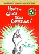 Cover of: How the Grinch Stole Christmas Anniversary Edition by Charles Cohen