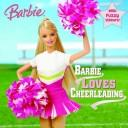 Cover of: Barbie Loves Cheerleading by Rebecca Frazer