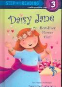 Cover of: Daisy Jane, Best-Ever Flower Girl by Megan Mcdonald