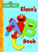 Cover of: Elmo's ABC Book by Deborah November
