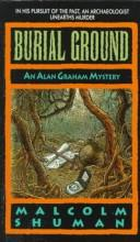 Cover of: Burial Ground (Alan Graham Mysteries) by Malcolm Shuman