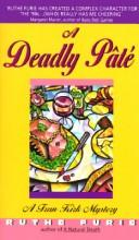 Cover of: A Deadly Pate (Fran Kirk Series , Vol 3) | Ruthe Furie
