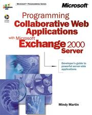Cover of: Programming Collaborative Web Applications with Microsoft Exchange 2000 Server by Mindy Martin