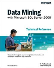 Cover of: Data Mining with Microsoft SQL Server 2000 Technical Reference by Claude Seidman