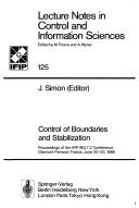 Cover of: Control of boundaries and stabilization | IFIP WG 7.2 Conference (1988 Clermont-Ferrand, France)