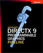 Cover of: The Microsoft DirectX 9 Programmable Graphics Pipeline by Kris Gray