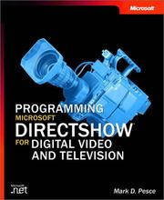 Cover of: Programming Microsoft DirectShow for Digital Video and Television by Mark D. Pesce