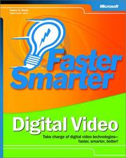 Cover of: Faster smarter digital video by Jason Dunn