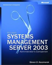Cover of: Microsoft Systems Management Server 2003 Administrator's Companion by Steven D. Kaczmarek