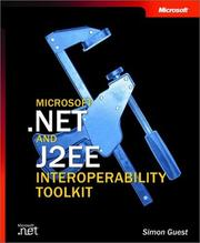 Cover of: Microsoft .NET and J2EE Interoperability Toolkit by Simon Guest