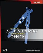 Cover of: Microsoft  .NET Development for Microsoft Office (Office/Progmng/Net) by Andrew Whitechapel