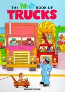 Cover of: The pop-up book of trucks | Loretta Lustig