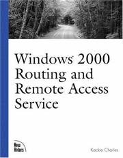Cover of: Windows 2000 Routing and Remote Access Services | Kackie Charles