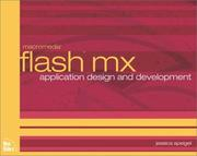 Cover of: Flash MX Application Design and Development by Jessica Speigel