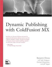 Cover of: Dynamic Publishing with ColdFusion MX by Benjamin Elmore
