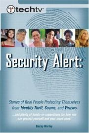 Cover of: TechTV's Security Alert by Becky Worley