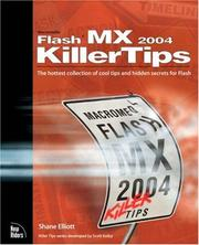Cover of: Macromedia Flash MX 2004 Killer Tips by Shane Elliott