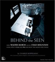 Cover of: Behind the seen | Charles Koppelman