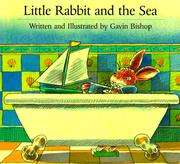 Cover of: Little Rabbit and the Sea | G. Bishop