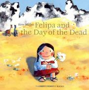 Cover of: Felipa and the Day of the Dead by Birte Muller