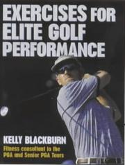 Cover of: Exercises for Elite Golf Performance by Kelly Blackburn