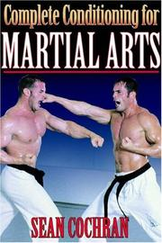 Cover of: Complete Conditioning for Martial Arts (Complete Conditioning for Sports Series) | Sean Cochran
