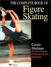 Cover of: The Complete Book of Figure Skating by Carole Shulman