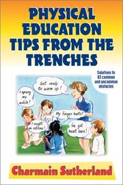 Cover of: Physical Education Tips from the Trenches | Charmain Sutherland