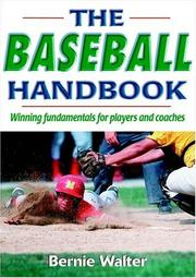 Cover of: The Baseball Handbook | Bernie Walter