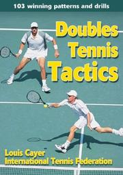 Cover of: Doubles Tennis Tactics by Louis Cayer
