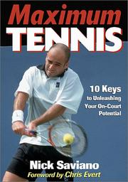 Cover of: Maximum Tennis by Nick Saviano