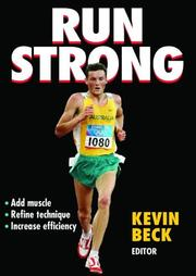 Cover of: Run Strong by Kevin Beck