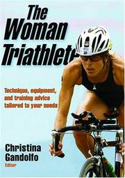 Cover of: The Woman Triathlete by Christina Gandolfo