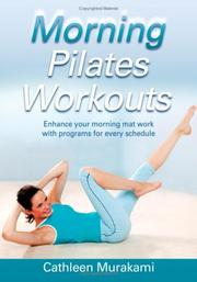 Cover of: Morning Pilates Workouts (Morning Workouts) by Cathleen Murakami