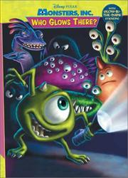Cover of: Who Glows There (Monsters, Inc.) | RH Disney