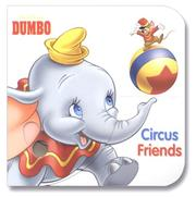Cover of: Circus Friends (Disney Finger Fun Books) by RH Disney