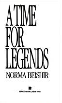 Cover of: Time For Legends by Norma Beishir