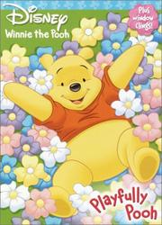 Cover of: Playfully Pooh (Window Cling Book) by Frank Berrios