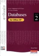 Cover of: E-Quals Level 2 Databases for Office XP (E-Quals) | Sue Ward