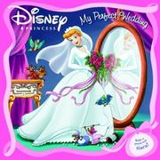 Cover of: My Perfect Wedding by RH Disney