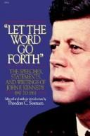 "Cover of: ""Let the word go forth"" by John F. Kennedy"