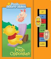 Cover of: Pooh Opposites (Pooh Adorables) | RH Disney