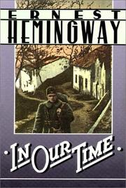 Cover of: In Our Time/Torrents Of Spring, The/Men Without Women | Ernest Hemingway