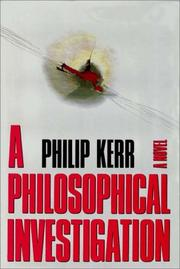 Cover of: A Philosophical Investigation by Phillip Kerr