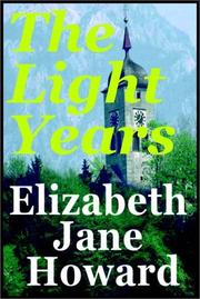 Cover of: The Light Years by Howard, Elizabeth Jane.