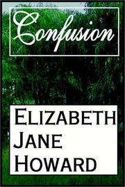Cover of: Confusion by Howard, Elizabeth Jane., Elizabeth Jane Howard